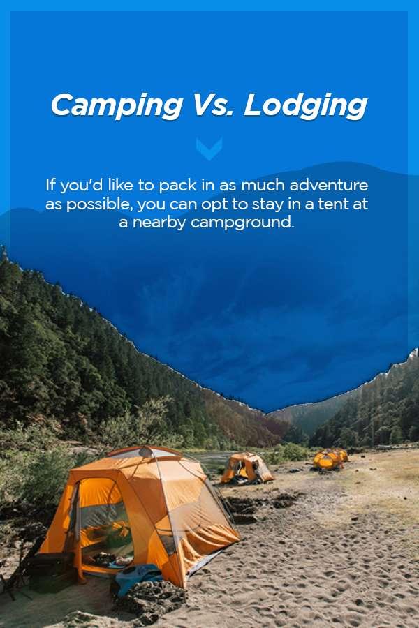 Camping Vs. Lodging