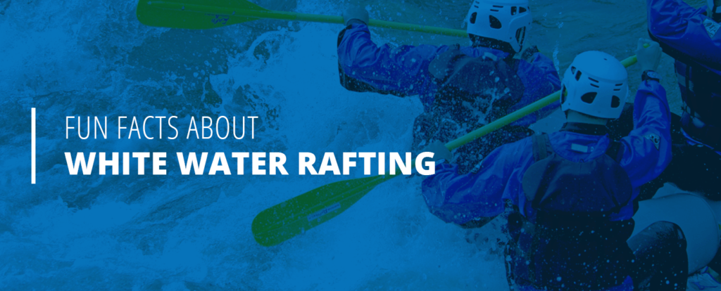 white water rafting facts